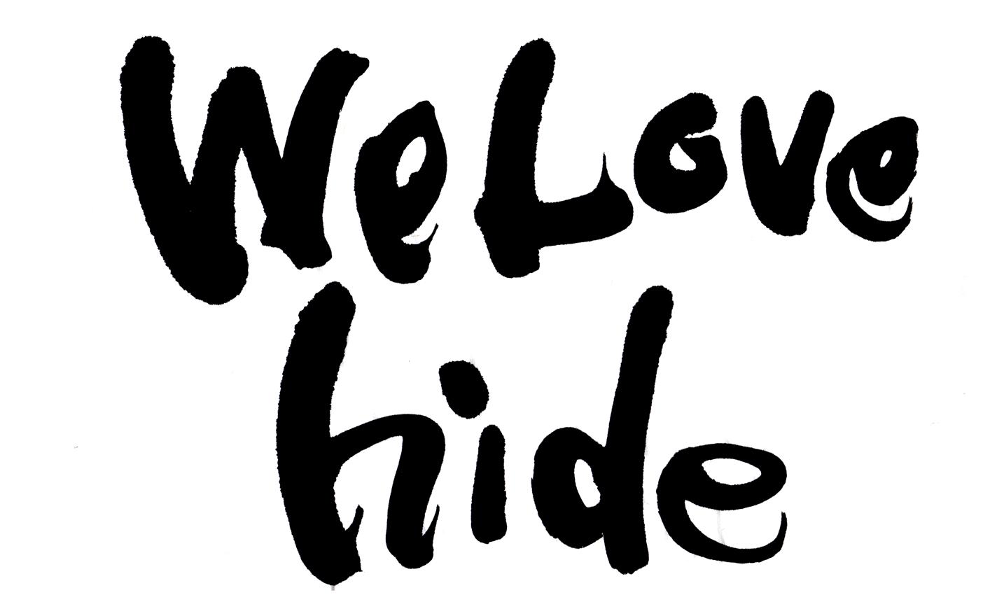 We Love hideと書いた筆文字
